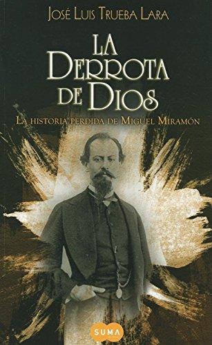 La derrota de Dios (Spanish Edition): Jose Luis Trueba