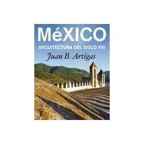 9786071105653: MEXICO ARQUITECTURA SIGLO XVI