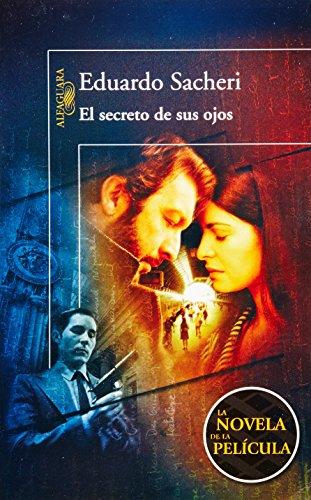 9786071105905: El secreto de sus ojos (The Secret in Their Eyes) (Spanish Edition)