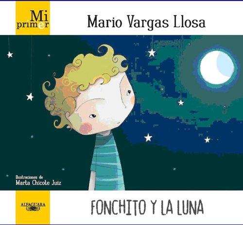 Mi primer Mario Vargas Llosa: Fonchito y: Mario Vargas Llosa,