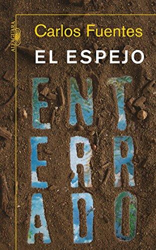 9786071106148: El espejo enterrado (Spanish Edition)