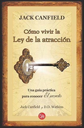 9786071106766: Como vivir la ley de la atraccion (Actualidad (Punto de Lectura)) (Spanish Edition)
