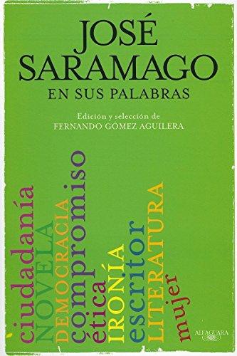 9786071106773: Saramago en sus palabras (Spanish Edition)