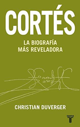 9786071106940: Cortes: La Biografia mas Relvavadora (Memorias y Biografias)