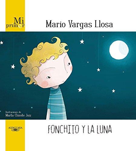 9786071107312: Fonchito y la luna (Spanish Edition)