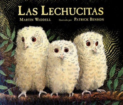 Las Lechucitas = Owl Babies (Spanish Edition) (6071107954) by Waddell, Martin