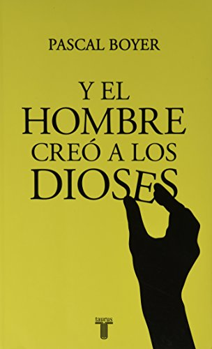 9786071108029: .Y EL HOMBRE CREO A LOS DIOSES