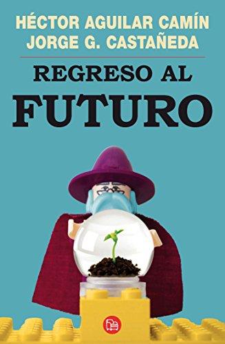 9786071108517: Regreso al futuro (Ensayo (Punto de Lectura)) (Spanish Edition)