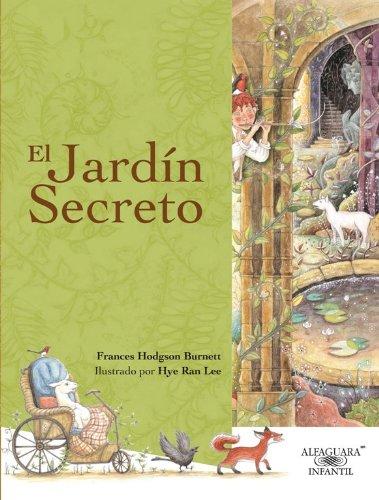 9786071108579: El jardín secreto (Spanish Edition) (Alfaguara Infantil)