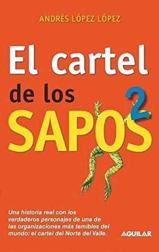 9786071109033: CARTEL DE LOS SAPOS, EL 2