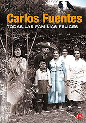 9786071109422: Todas las familias felices (Spanish Edition)