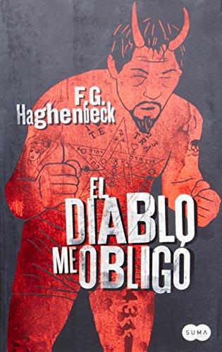 9786071109576: El diablo me obligo (Spanish Edition) (The Devil Forced Me)