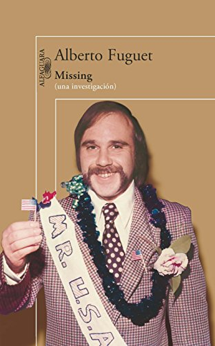 9786071109835: Missing: Una Investigacion