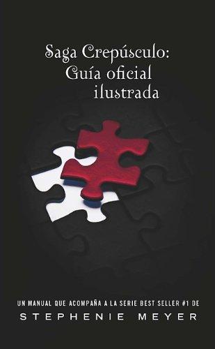 9786071109880: Saga Crepusculo: Guia oficial ilustrada (The Twilight Saga:The Official Illustrated Guide) (Crepusculo: La Novella Grafica) (Spanish Edition)