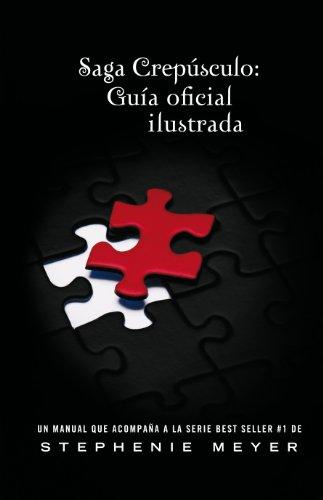 GUIA DE FANS - SAGA CREPUSCULO (ILUSTRADA) (Spanish Edition) (6071109892) by MEYER, STEPHENIE
