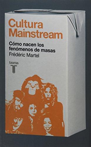9786071110756: Cultura mainstream