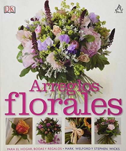9786071110824: Arreglos Florales (Spanish Edition)