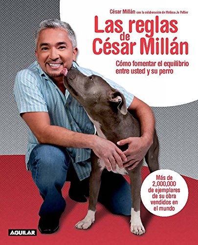 Las reglas de Cesar Millan (Cesars Rules: Millán, César