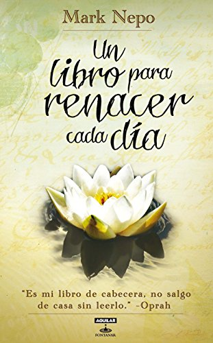 Un libro para renacer cada dia (The Book of Awakening) (Spanish Edition) (Aguilar Fontanar): Mark ...