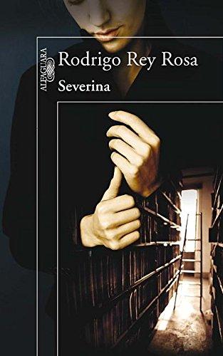 9786071111357: Severina (Spanish Edition)