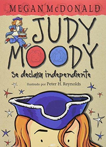9786071111425: Judy Moody: se declara independiente