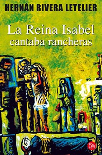 9786071111579: Reina Isabel cantaba rancheras, La