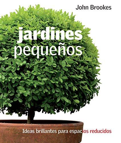 9786071112866 jardines pequeos - Jardines Pequeos