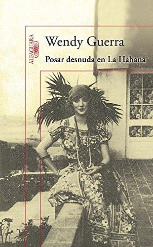 9786071113085: Posar Desnuda en la Habana = Posing Nude in Havana