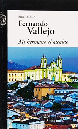 9786071113559: MI HERMANO EL ALCALDE