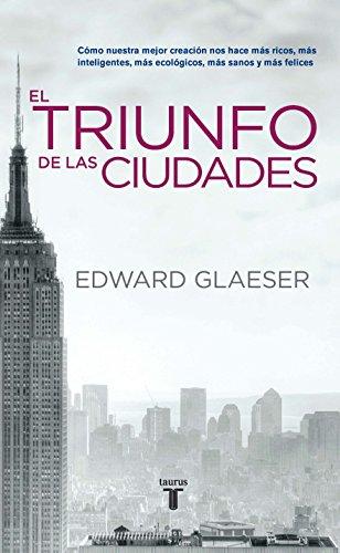 9786071113870: El Triunfo De La Cuidades (Spanish Edition)