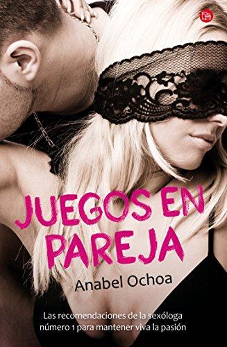 9786071114310: Juegos en pareja (Games to Keep Passion Alive) (Spanish Edition) (Actualidad (Punto de Lectura))