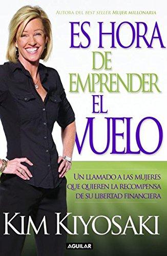 9786071116727: Es hora de emprender el vuelo (Spanish Edition)