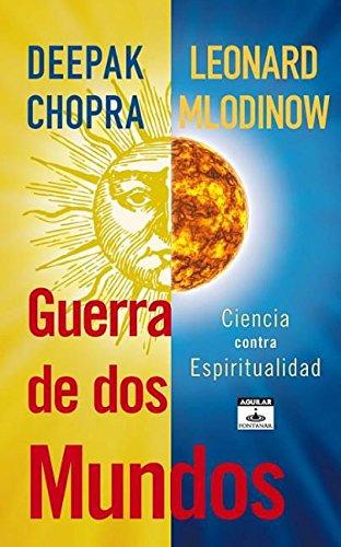 Guerra de dos mundos (Aguilar Fontanar) (Spanish: Chopra, Deepak