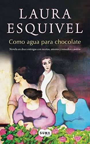 9786071117014: Como Agua Para Chocolate (Spanish Edition)
