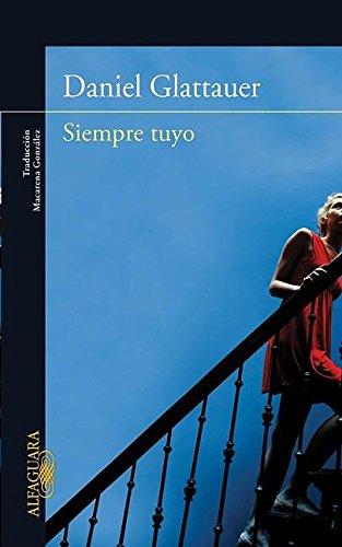 9786071117137: Siempre tuyo (Spanish Edition)