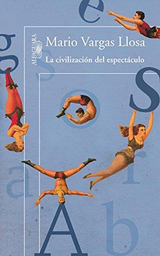 9786071117663: La civilización del espectáculo (Spanish Edition)