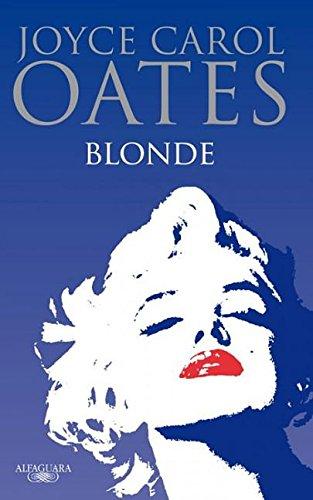 Blonde (Spanish Edition): Joyce Carol Oates