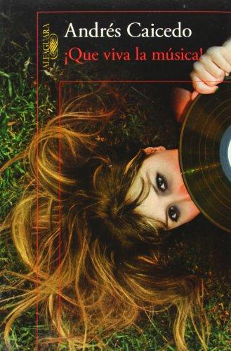9786071118769: Que viva la musica! (Let the Music Play) (Spanish Edition)