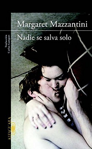 9786071119056: Nadie Se Salva Solo = No One Is Saved Alone
