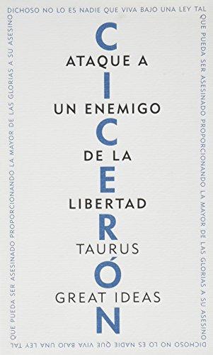 Ataque a un enemigo de la libertad: CICERON (MARCO TULIO