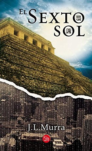 9786071119506: El Sexto Sol (Spanish Edition)