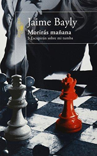 MORIRAS MANANA 3 **