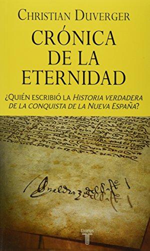 Cronica de la eternidad: DUVERGER, CHRISTIAN