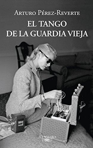 9786071121653: Tango de la Guardia Vieja, El