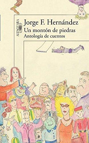 9786071121851: Un Monton de Piedras (Alfaguara)
