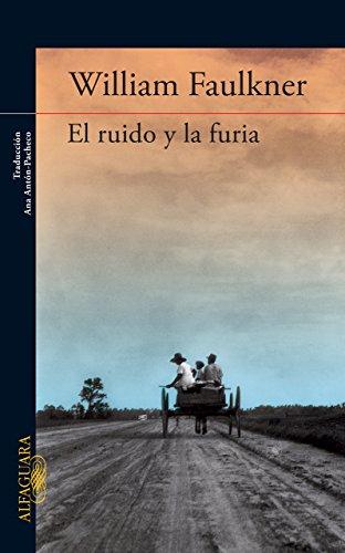 9786071121981: El ruido y la furia (The Sound and The Fury) (Spanish Edition)
