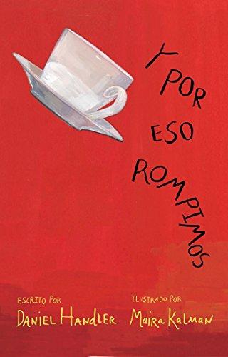 9786071124562: Y por eso rompimos (Spanish Edition)