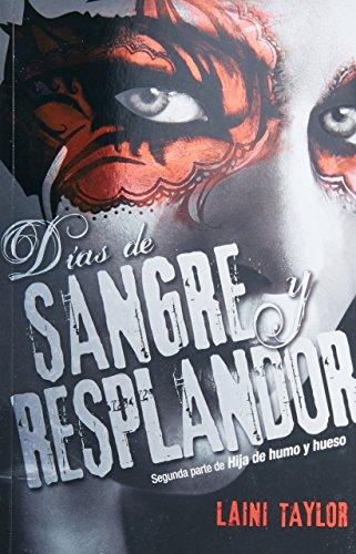 9786071125255: Dias De Sangre Y Resplandor