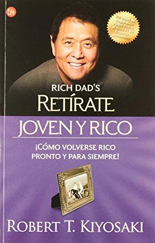 9786071125569: Retirate joven y rico / Retire Young Retire Rich