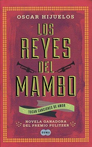 9786071125576: Los reyes del mambo (Spanish Edition)